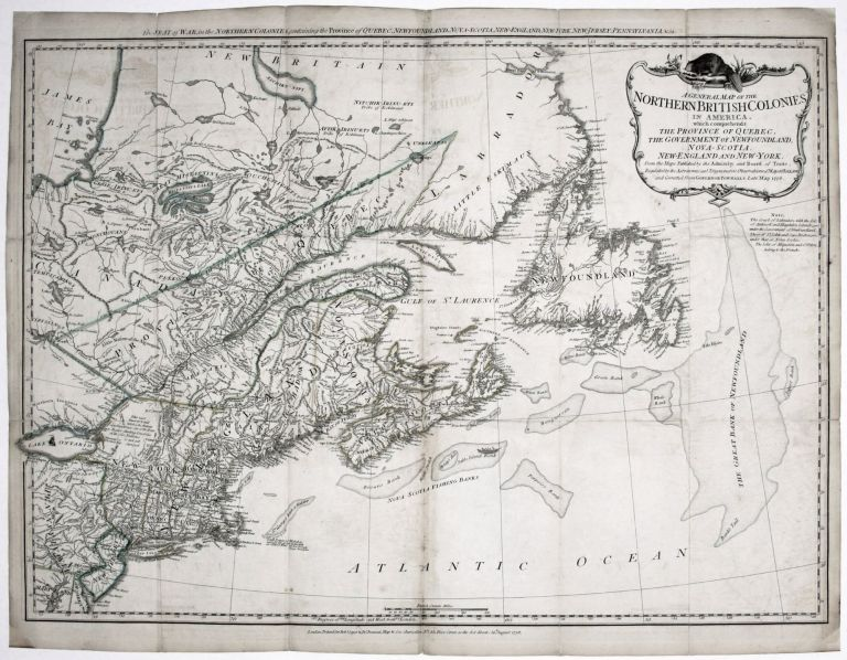 A General Map Of The Northern British Colonies In North America.... [Title above top border:] The Seat of War, in the Northern Colonies, R. SAYER, J. BENNETT.
