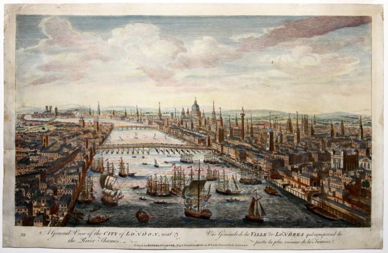 A General View of the City of London, next the River Thames. BOWLES, CARVER.
