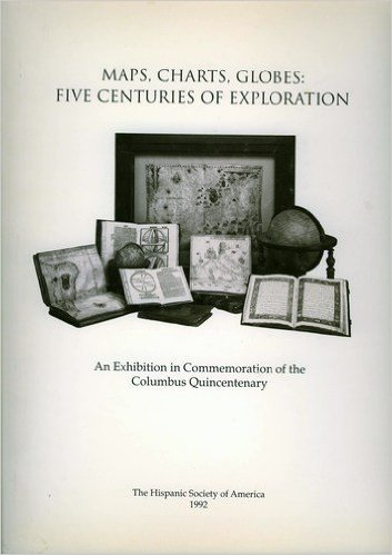 Maps, Charts, Globes: Five Centuries of Exploration. Sandra Sider.