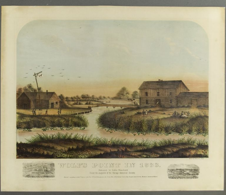 Wolf's Point in 1833. Rufus / SHOBER BLANCHARD, George, Charles / DAVIS, publisher, lithographer, artist.