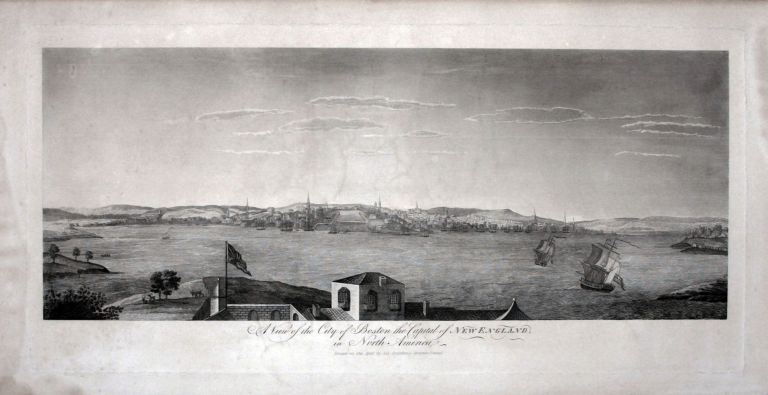 A View of the City of Boston the Capital of New England, in North America Drawn on the Spot by his Excellency Governor Pownal. Thomas/ DRAKE POWNALL, S. G.