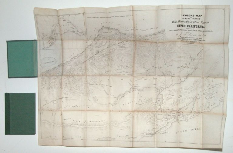 Lawson's Map from Actual Survey of the Gold, Silver & Quicksilver Regions of Upper California... by J.T. Lawson, Esq. Cala. Together with a miniature map of the United States, Mexico and South America. Showing the different routs to California &c. J. T. LAWSON.