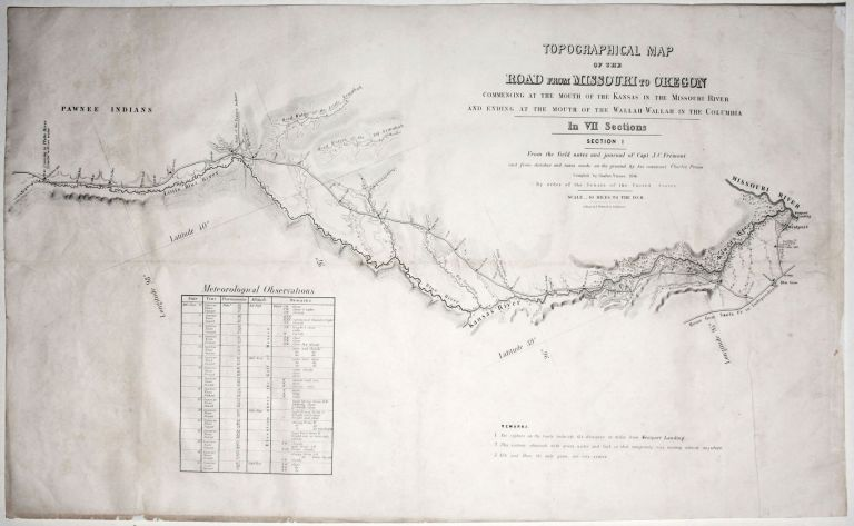Topographical Map Of The Road From Missouri To Oregon…In VII Sections…From the field notes and journal of Capt. J. C. Fremont, and from sketches and notes made on the ground by his assistant Charles Preuss…. C./ FREMONT PREUSS, J. C.