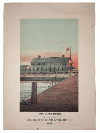 The First Hotel Erected by the Oak Bluffs Land & Wharf Co. 1867. Charles Wesley / FORBES CO FIELD